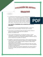La Evaluación Del Sistema Educativo Es Un Tema Fundamental en Los Países Del Mundo en Los Que Se Considera Ineludiblemente Vinculado a La Calidad de La Educación y a Su Mejora
