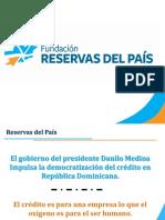 Fundación Reservas del País-Democratización del Crédito