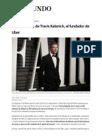 El Lado Oscuro de Travis Kalanick, El Fundador de Uber _ Economia Home _ EL MUNDO
