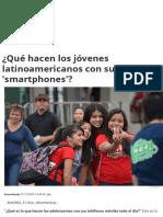 ¿Qué Hacen Los Jóvenes Latinoamericanos Con Sus 'Smartphones'
