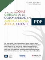 BIDASECA Karina Genealogia critica de la colonialidad en America Latina Africa Oriente.pdf