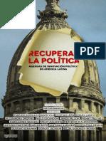 RECUPERAR LA POLÍTICA  AGENDAS DE INNOVACIÓN POLÍTICA EN AMÉRICA LATINA
