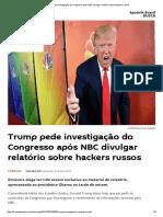 Trump Pede Investigação Do Congresso Após NBC Divulgar Relatório Sobre Hackers Russos