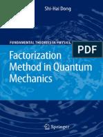 Factorization Method in Quantum Mechanics - Shi-Hai Dong