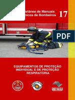 17 Coletânea de Manuais Técnicos de Bombeiros Equipamentos de Proteção Individual e de Proteção Respiratória