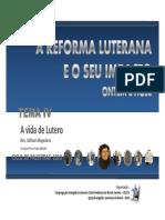 4. a VIDA de LUTERO_Ciclo de Palestras Reforma Luterana 2010