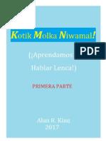 Kotik Molka Niwamal I (Aprendmos a Hablar Lenca)