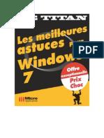 Les Meilleures Astuces Pour Windows 7 - MicroApp