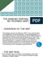 The Bangko Sentral Ng Pilipinas (Bsp)
