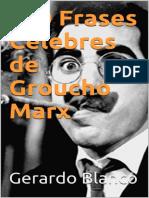 100 Frases Celebres de Groucho - Blanco, Gerardo