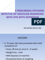 Case 1 Tubercular Pericardial Effusion With Fuc of Vascular Headaches