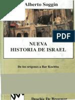SOGGIN, Alberto J., Nueva Historia de Israel. de Los Orígenes a Bar Kochba. Bilbao, DeSCLÉE de BROUWER, 1997