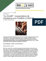 Le SLAM - Transcription de l'Émission Avec Frédéric Lordon (Là Bas Si j'y Suis)
