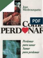 Mongourquette Jean - Como Perdonar