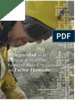 La Seguridad en La Extincion de Incendios Forestales Desde La Perspectiva Del Factor Humano