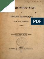 De Broglie Albert - Le Moyen-Age Et l'Eglise Catholique