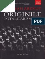 Hannah Arendt - Originile Totalitarismului.pdf