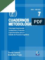 Cuadernos Metodológicos - Psicología Experimental, Fundamentos y Protocolos Para El Estudio de Procesos Cognitivos