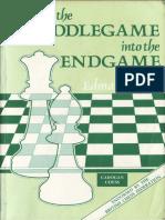 Mednis, Edmar - From the Middlegame Into the Endgame