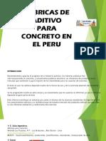 FABRICAS DE ADITIVO PAAR CONCRETO EN EL PERU.pptx