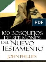 100 Bosquejos de Sermones del Nuevo Testamento - John Phillips.pdf