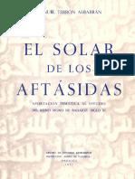 El solar de los aftásidas. Aportación temática al estudio del reino moro de Badajoz. Siglo XI por Manuel Terrón Albarrán