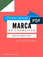 GUIA-PRÁTICO-COMO-LANÇAR-UMA-MARCA-DE-COSMÉTICOS.pdf