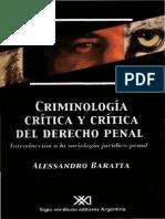 BARATTA, Alessandro - Criminologia Critica y Critica Del Derecho Penal (2)