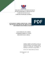 ANÁLISE DE CARREGAMENTO SIL, COMPENSAÇÃO DE REATIVOS E DIAGRAMA DE CÍRCULO EM LINHAS DE TRANSMISSÃO DE ENERGIA ELÉTRICA