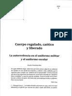 Cuerpo Regulado Caotico y Liberado_La Autoreferencia en El Uniforme Militar y El Uniforma Escolar_Claudia Fernandez