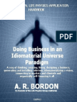 Doing Business in an Idiomaterial Universe Paradigm