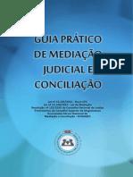 GUIA PRÁTICO DE MEDIAÇÃO JUDICIAL E CONCILIAÇÃO