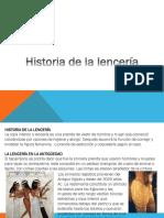 Historia de La Lencería Femenina