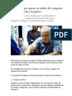 El Campeon de Ajedrez Garry Kasparov
