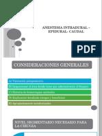 Anestesia Intradural –Epidural- Caudal