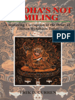 Buddhas Not Smiling - Uncovering Corruption at the Heart of Tibetan Buddhism Today