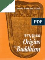 Studies in The Origins of Buddhism