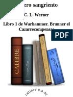 Brunner El Cazarrecompensas 1