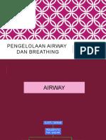 PENGELOLAAN AIRWAY dan breathing.pptx