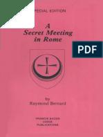 Raymond Bernard - A Secret Meeting in Rome 3e (1970-81)