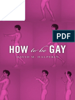David M Halperin-How to Be Gay-Harvard University Press (2012)