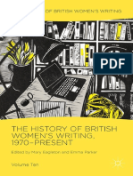 Mary Eagleton, Emma Parker Eds. the History of British Womens Writing, Vol. 10 1970-Present