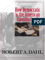 Dahl Robert How Democrati is the American Constitution