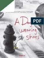 A Dog Wearing Shoes - Sangmi Ko