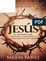 Jesús El Hombre Que Desafio Al mundo y confronta tu vida - Miguel Nunez