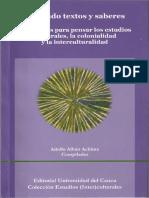 Alban Achinte Adolfo - Texiendo Textos Y Saberes
