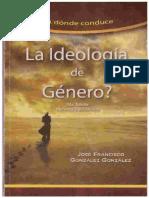 A Donde Conduce La Ideologia de Genero Libro