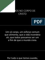UNIDOS NO CORPO DE CRISTO.pptx