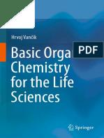 Hrvoj Vančik (auth.)-Basic Organic Chemistry for the Life Sciences-Springer International Publishing (2014).pdf