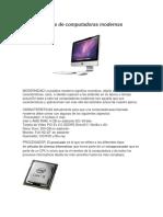 Caracteristicas de Computadoras Modernas